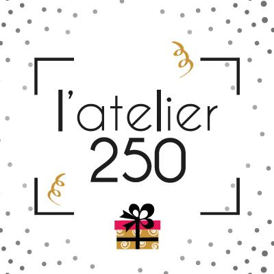 L'atelier 250 - Carte Cadeau